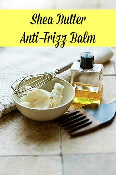 DIY shea butter anti frizz balm