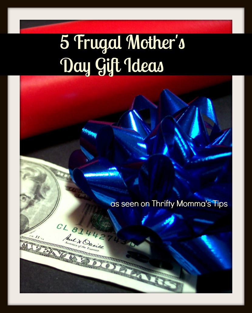 frugal-mothers'day-gifts