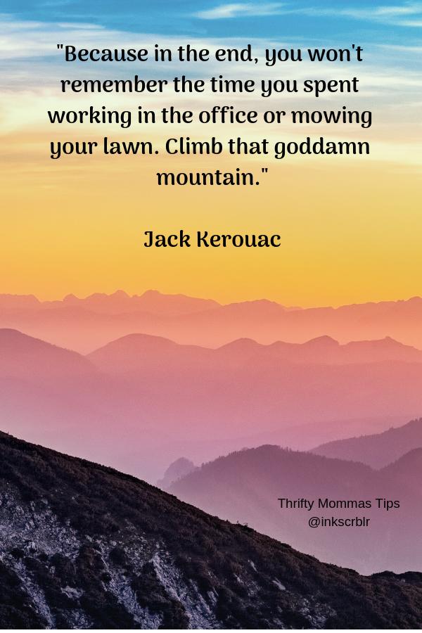 travel_quotes_kerouac_words_rainbow_mountain_clouds_peeking_through