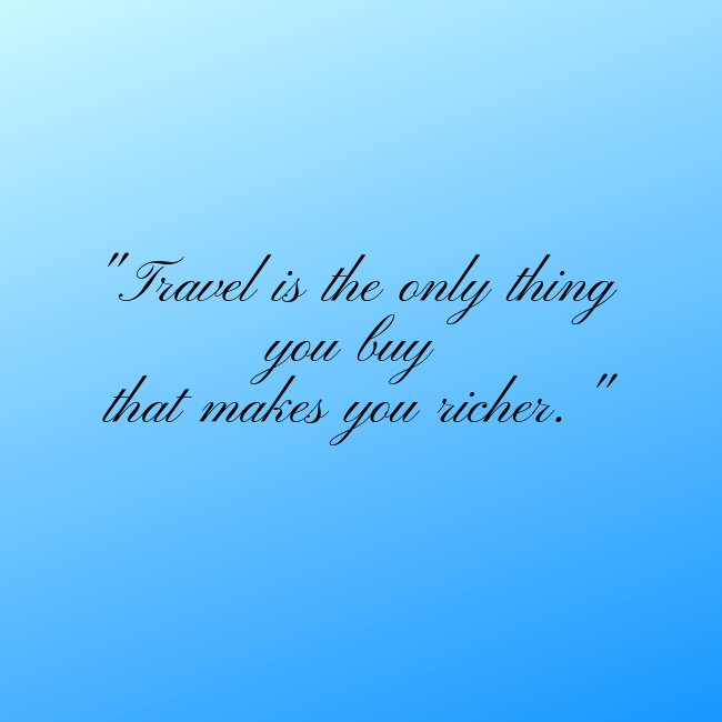 travel_is_the_only_thing
