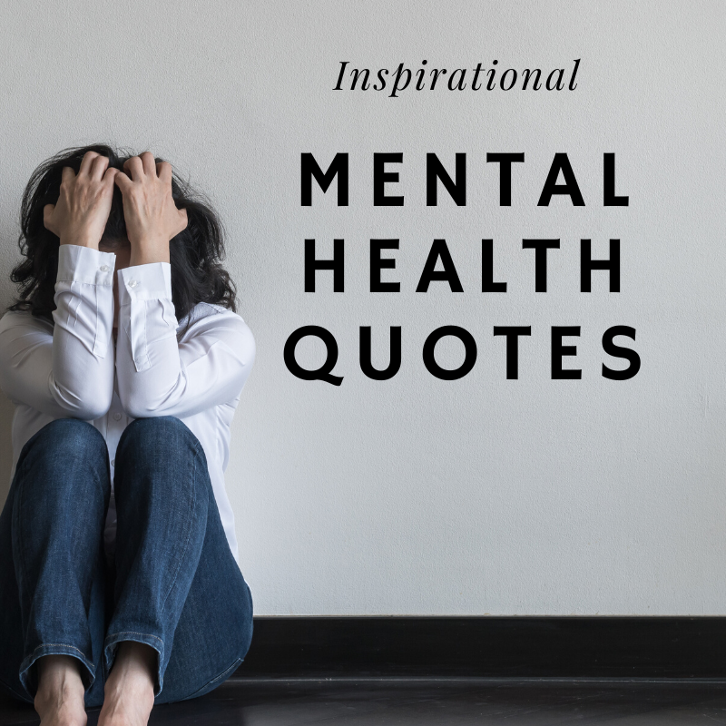 inspirational mental health quotes woman holding her head