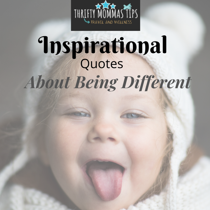 inspirational_quotes_about_being_different